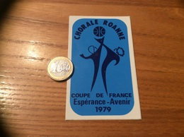 AUTOCOLLANT, Sticker « COUPE DE FRANCE Esperance Avenir 1979 - CHORALE ROANNE (42)» (basket) - Aufkleber