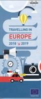 Traveling In Europe 2018 - 2019 / European Union Regulations / Map, Brochure - Dépliants Turistici