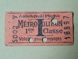 France Ancien Ticket De Métro, Métropolitain De 1ère Classe, 3 Voyages, N°S002 V & N°18897, à Détacher Avant Le Contrôle - Subway
