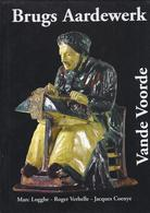 2001 BRUGS AARDEWERK VANDE VOORDE - Geschiedenis