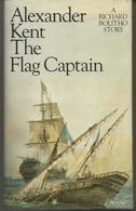Alexander KENT  The Flag Captain, A Richard Bolitho Story - Novelas