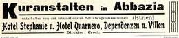 Original-Werbung/ Anzeige 1907 - ABBAZIA / HOTEL STEPHANIE / HOTEL QUARNERO - Ca. 110 X 20 Mm - Advertising