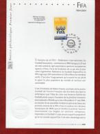 """"""" 100 ANS DE LA FIFA """" Sur Notice Officielle 1er Jour De 2004 N° YT 3671. Parfait état - Copa Mundial"""