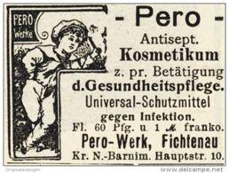 Original-Werbung/ Anzeige 1908 - PERO KOSMETIKUM - FICHTENAU - Ca. 45 X 35 Mm - Pubblicitari