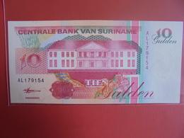 SURINAME 10 GULDEN 1998 PEU CIRCULER/NEUF - Surinam