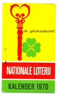 Kalender Calendrier - 1970 - Pub Reclame Nationale Loterij - Calendriers