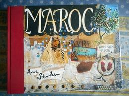 LIVRE DEDICACE MAROC Par ANNE STEINLEIN PRESSES DE LA RENAISSANCE 2003 - Cultura