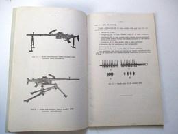 LIVRET 1963 FUSIL MITRAILLEUR MITRAILLEUSE ARME AUTOMATIQUE LEGERE MODELE 1952 LIVRET SUR LE TIR DE L INFANTERIE - Armes Neutralisées