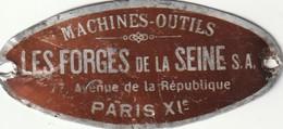 75- Paris 11 Eme Machines-outile Les Forges De La Seine 77 Avenue De La République (plaque Alu) - Advertising (Porcelain) Signs