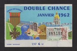 DOUBLE CHANCE . Croix De Guerre  . 1962 . - Billets De Loterie