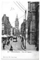Dunkerque (Nord)   Rue De L'église + église S. Martin (1904)    LES 2 CARTES - Dunkerque