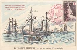 """CARTE CROIX-ROUGE. 1953.  LE """"SAINTE JEHANNE"""" RECOIT UN MALADE D'UNE GOELETTE - Croix-Rouge"""