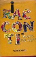 I RACCONTI DI MARIO SOLDATI - 1958 GARZANTI - Libri, Riviste, Fumetti