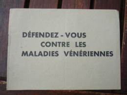 Livret Defendez Vous Contre Les Maladies Veneriennes - Historische Documenten