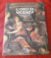L'Oro Di Vicenza Cozzi / Del Mare Libro Fotografico Cassa Di Risparmio 1994 - Fotografia