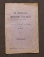 Agraria - Devarda - Concimazioni Sperimentali 1906 Gorizia E Gradisca - Ed. 1907 - Libri, Riviste, Fumetti