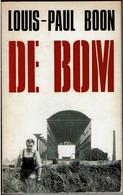 De Bom - Louis Paul Boon - Gesigneerd - Erembodegem - Littérature