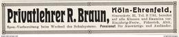 Original-Werbung/ Anzeige 1914 - PRIVATLEHRER BRAUN / KÖLN-EHRENFELD - Ca. 90 X 20 Mm - Pubblicitari