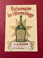 CARTE  PUBLICITAIRE  VULNÉRAIRE  De  L' HERMITAGE  J. GIROND - Cartes De Visite