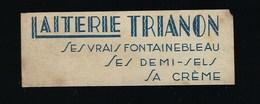 Ancienne Etiquette Fromage Laiterie Trianon Ses Vrais Fontainebleau Ses Demi Sel Sa Crème - Fromage