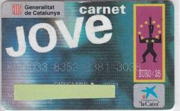 TARJETA DE BANCO DE LA CAIXA CARNET JOVE EURO 26 (CREDITCARD-BANK-VISA) - Tarjetas Telefónicas