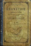 GEOMETRIE ELEMENTAIRE Pour Les Classes 4iéme , 3iéme , Seconde Rhétorique Et Philosophie - Daté 1881 - En L'état - Livres, BD, Revues