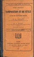 COURS PRATIQUE De COMPOSITION Et De STYLE Accompagné De 548 Exercices - Libr. Clas. EUGENE BELIN - Daté 1887 - En L'état - 18 Ans Et Plus