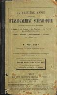LA 1ére ANNEE D'ENSEIGNEMENT SCIENTIFIQUE Science Naturelles Et Physique Par M. PAUL BERT - Daté 1885 - En L'état - Livres, BD, Revues