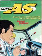 Super AS Hebdomadaire N°53 -1979 -gigantik-Tony Stark-silas Finn-dan Cooper-turi Et Tolk Et Michel Vaillant - Un Pilote - Super As