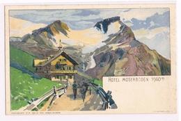 083 Hegenbart Hotel Moserboden Künstlerkarte Selten !! - Autres Illustrateurs