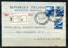 Z1468 ITALIA REPUBBLICA 1950 Biglietto Postale 20 L. (Fil. B43) Raccomandato Con Affrancatura Aggiuntiva, Da Monza - 6. 1946-.. Repubblica