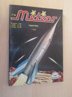 PF519 BD Petit Format Ed. AREDIT De 1970 : METEOR N°178 , TBE , Coté 10€ Il Y A 10 Ans ! Alors Aujourd'hui Imaginez !!! - Magazines