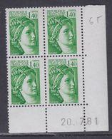 France N° 2154b  Type Sabine Gomme Tropicale: 1 F. 40 En Bloc De 4 Coin Daté  Du 20 . 7 . 81 ; Sans Trait, Sans Char. TB - Dated Corners