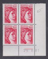 France N° 2155b  Type Sabine Gomme Tropicale: 1 F. 60 En Bloc De 4 Coin Daté  Du 29 . 6 . 81 ; 2 Traits, Sans Char. TB - Dated Corners