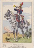 Uniformes Du 1er Empire  Trompette Du 6 Eme Régiment 1808       400 Ex - Uniformen