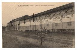 58 NIEVRE - FOURCHAMBAULT Ateliers Electro-Industriels - Autres Communes