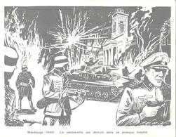 MAUBEUGE GUERRE 1940 LES ALLEMANDS DETRUISENT LA VILLE CHAR D'ASSAUT TANK AMICALE PRESSE MAUBEUGEOISE CARTE NUMEROTEE - Maubeuge