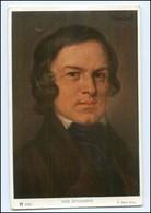 Y11233/ Komponist Schumann Verlag Ackermann Ca.1925 AK - Famous People