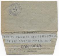 1916 - TELEGRAMME Avec CENSURE + CACHET VIOLET Du BUREAU CENTRAL MILITAIRE De BRIVE LA GAILLARDE => SP 13 - Marcofilie (Brieven)