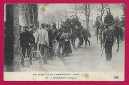 CPA Ay - Révolution En Champagne D'Avril 1911 - Manifestants Et Dragons - Ay En Champagne