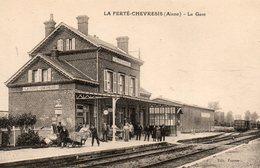 La  Ferté - Chevresis -    La  Gare. - France