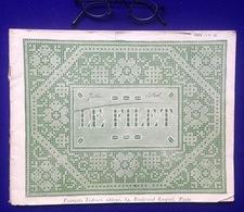LE FILET ©ca1910 BRODERIE Genre D.M.C. DMC CHROCHET DENTELLE POINT DE CROIX CROSS STITCH LACE KRUISSTEEK BORDUREN Z602 - Autres