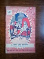 Jeanne D'Uhart De Roques: Il était Une Bergère/ Les Livres Roses N°670-Larousse - Bücher, Zeitschriften, Comics