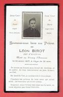 FAIRE PART DE DECES SOLDAT LEON BIROT DU 109e D ARTILLERIE MORT LE 10 AVRIL 1917 GUERRE 1914 1918 WWI - Documents