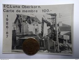 F. C. Luna Oberkorn. Carte De Membre 1986-1987 - Cartes Postales