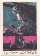 Wehrmacht Propaganda  Künstlerkarte IHR FÜR UNS - WIR FÜR EUCH Blasius Spreng München Feldpostkarte Inf. Btl. 179 - 1939-45