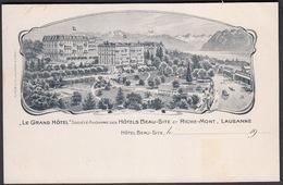 CPA  Suisse, LAUSANNE,  Le Grand Hôtel, Société Anonyme Des Hôtels Beau-Site Et Riche Mont - VD Vaud