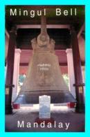 A756 / 471 MYANMAR Mandalay Mingul Bell ( Cloche ) - Myanmar (Burma)