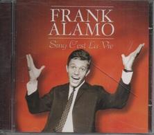 CD. FRANK ALAMO.   Sing C'est La Vie - 15 Titres - - Autres - Musique Française