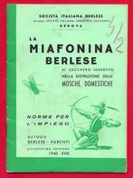 1940 -  GENOVA -  LA MIAFONINA BERLESE NELLA DISTRUZIONE DELLE MOSCHE DOMESTICHE OPUSCOLO 23 Pagine - Collectors Manuals